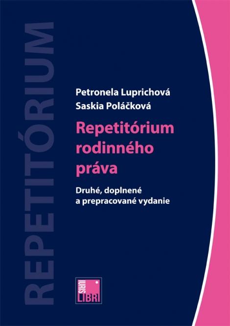 Repetitórium rodinného práva - Druhé, doplnené a prepracované vydanie