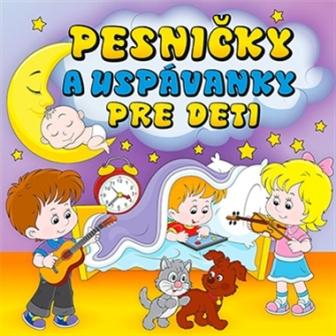 Pesničky a uspávanky pre deti CD -
