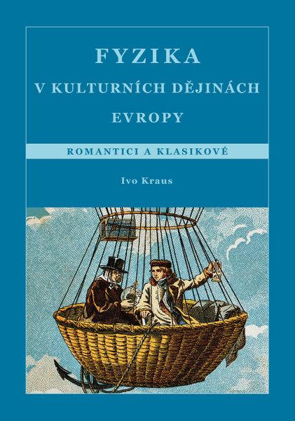Fyzika v kulturních dějinách Evropy 4.díl