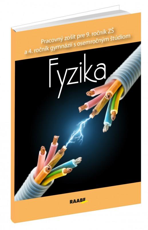 Fyzika pre 9. ročník ZŠ a 4. ročník gymnázií s osemročným štúdiom