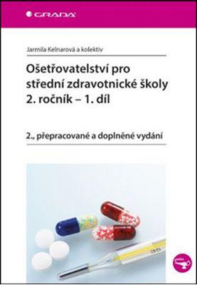 Ošetřovatelství pro střední zdravotnické školy 2. ročník - 1. díl -