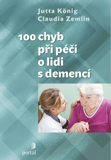 100 chyb při péči o lidi s demencí -