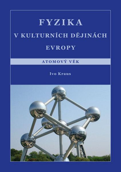 Fyzika v kulturních dějinách Evropy 5.díl