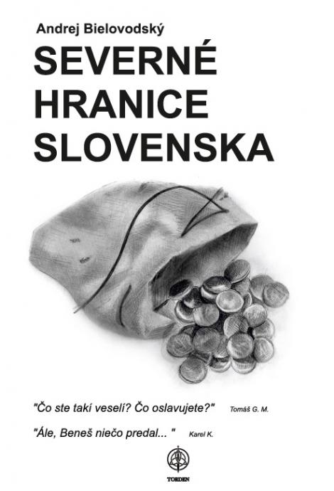 Severné hranice Slovenska - Andrej Bielovodský