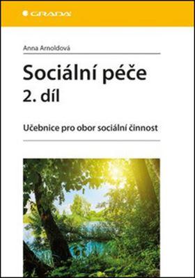 Sociální péče 2. díl - Učebnice pro obor sociální činnost