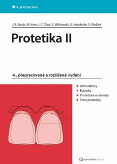 Protetika II - 4., přepracované a rozšířené vydání