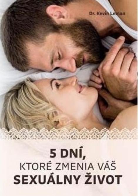 5 dní, ktoré zmenia váš sexuálny život -