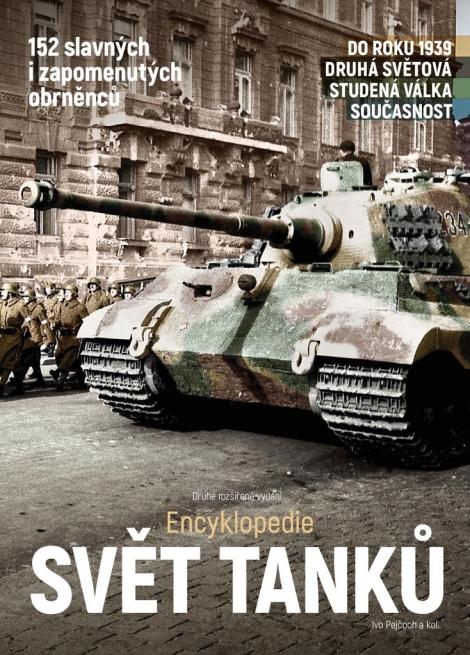 Svět tanků - Encyklopedie - Ivo Pejčoch, kolektiv