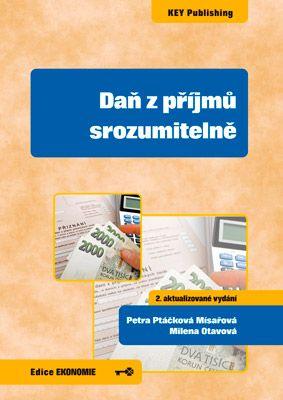 Daň z příjmů srozumitelně (2. aktualizované vydání) -