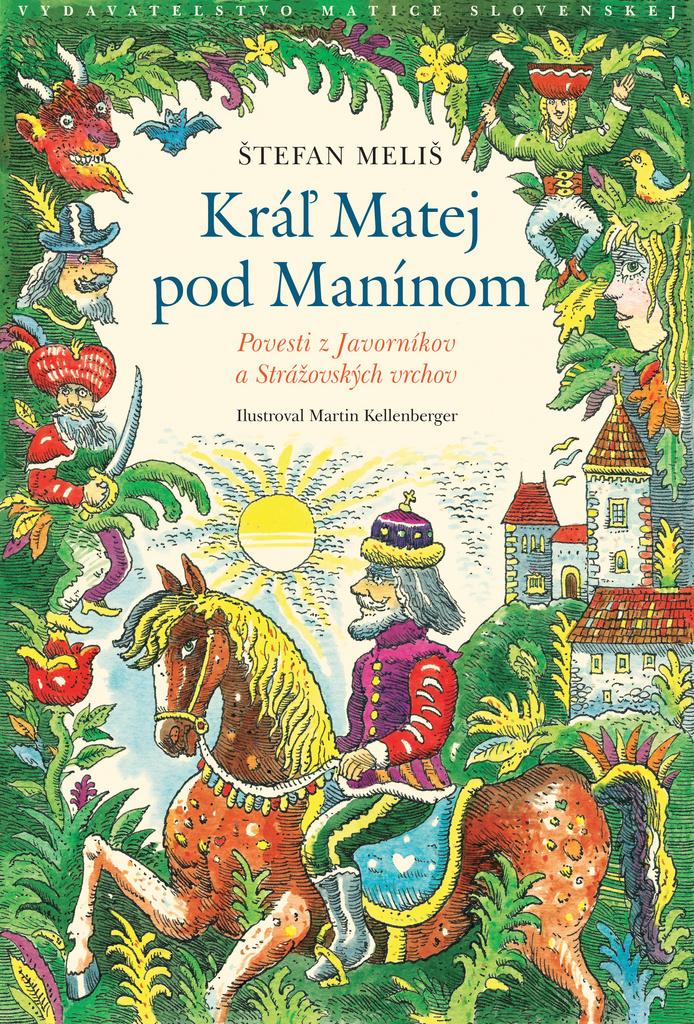 Kráľ Matej pod Manínom