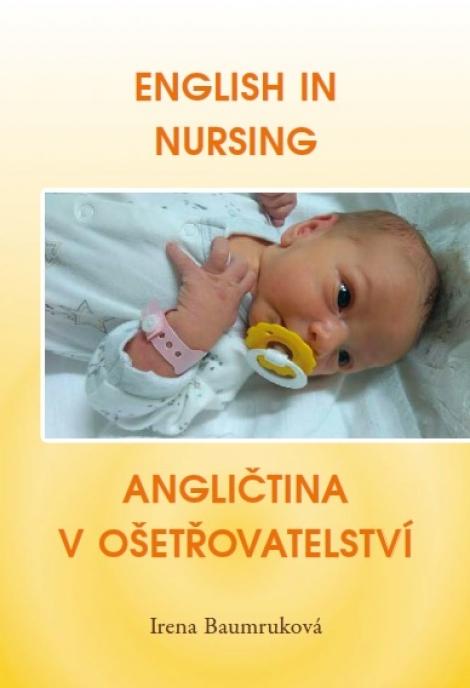 English in Nursing / Angličtina v ošetřovatelství -