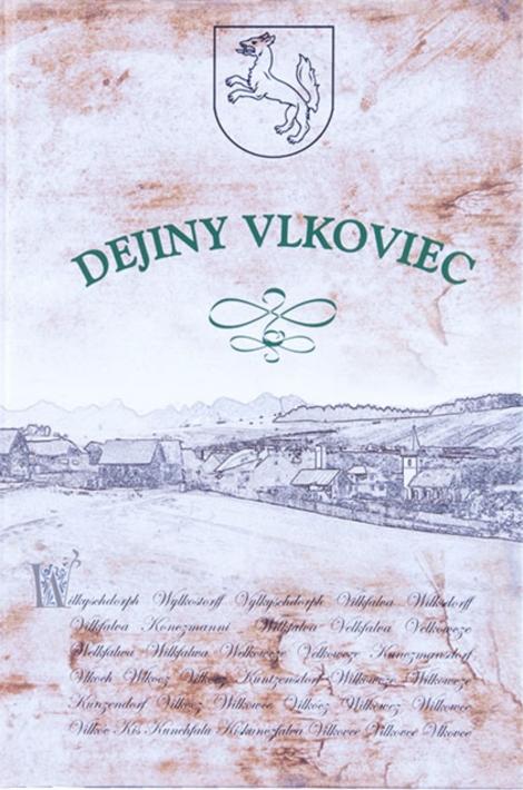 Dejiny Vlkoviec - František Žifčák, kolektiv