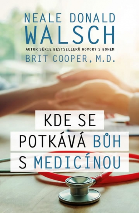 Kde se potkává Bůh s medicínou -
