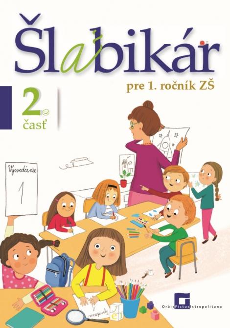 Šlabikár pre 1. ročník základných škôl (2. časť) -