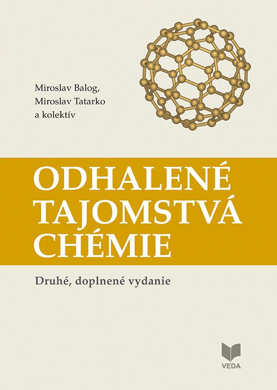 Odhalené tajomstvá chémie (Druhé, doplnené vydanie)