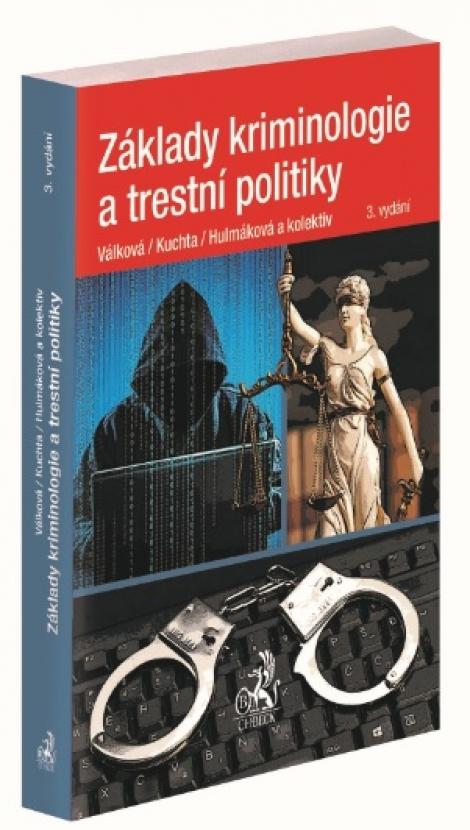 Základy kriminologie a trestní politiky (3. vydání) -