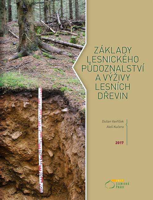 Základy lesnického půdoznalství a výživy lesních dřevin
