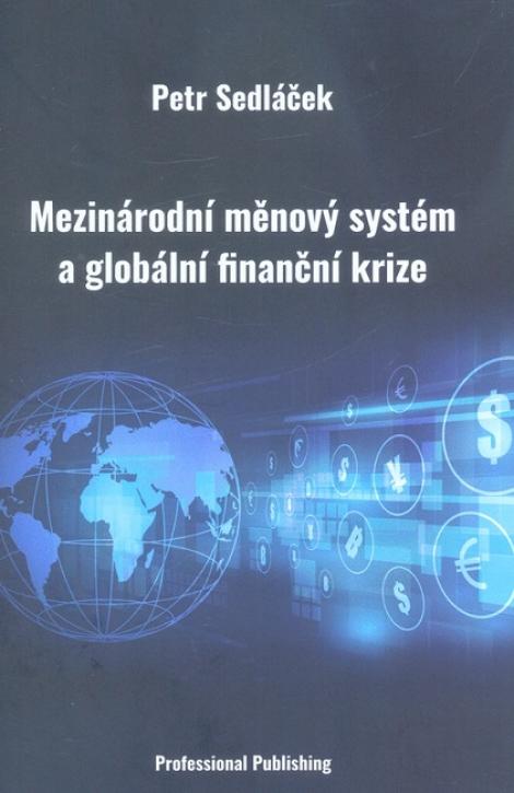 Mezinárodní měnový systém a globální finanční krize -