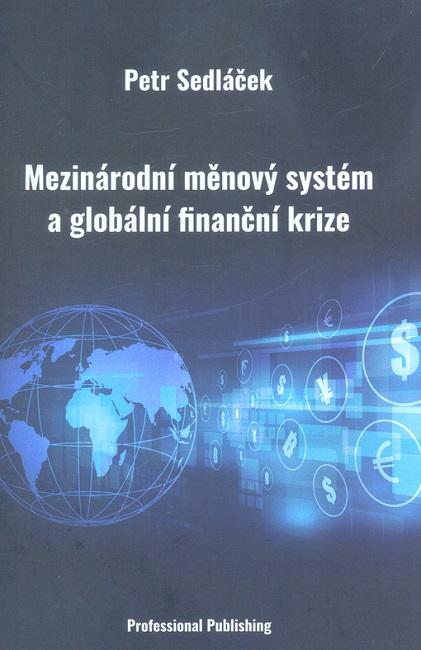 Mezinárodní měnový systém a globální finanční krize