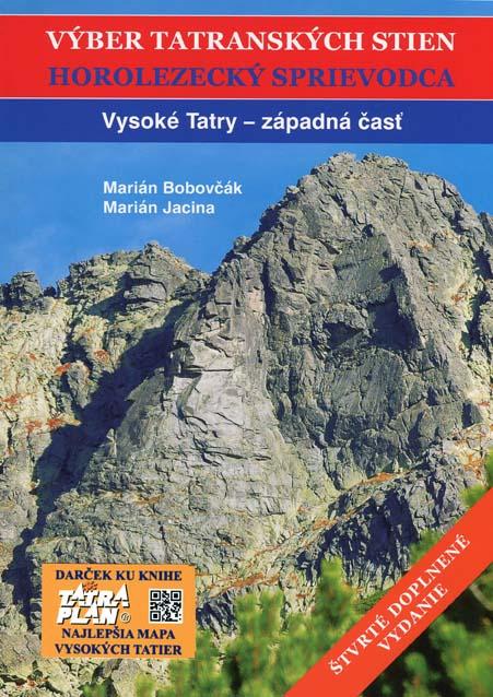 Výber tatranských stien - Horolezecký sprievodca I.