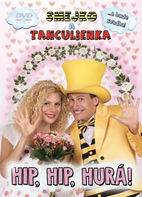 Smejko a Tanculienka: Hip, Hip, Hurá! DVD