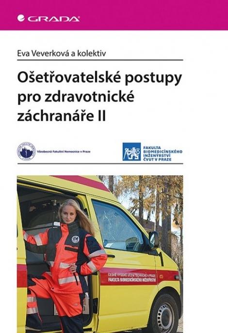 Ošetřovatelské postupy pro zdravotnické záchranáře II -