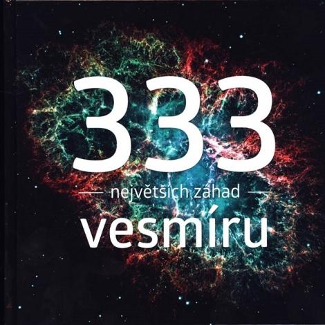 333 největších záhad vesmíru -