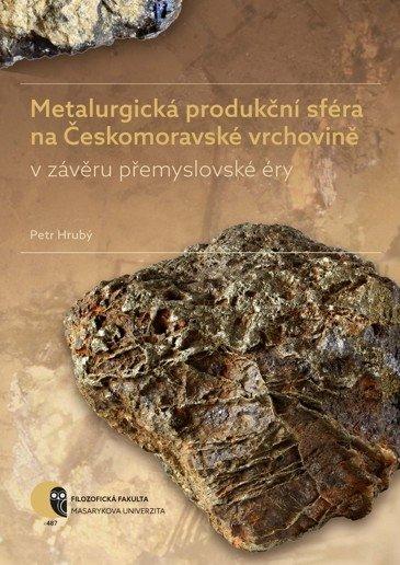 Metalurgická produkční sféra na Českomoravské vrchovině v závěru přemyslovské éry