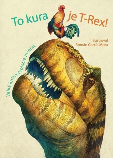 To kura je T-Rex! - Cristina M. Banfi, Rita Mabel Schiavo, Cristina Peraboni