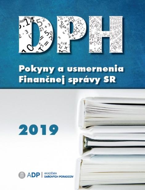 DPH - Pokyny a usmernenia Finančnej správy 2019 -