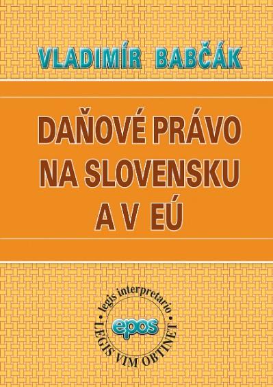 Daňové právo na Slovensku a v EÚ