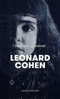 Nádherní poražení - Leonard Cohen