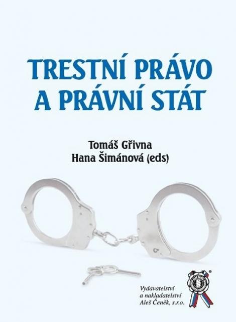 Trestní právo a právní stát -