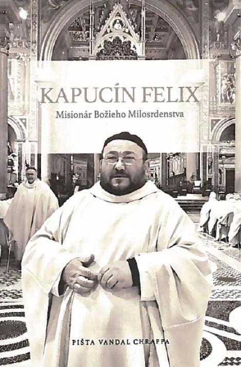 Kapucín Felix + CD Felice 60 (pevná) - Misionár Božieho Milosrdenstva