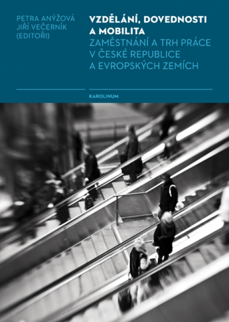 Vzdělání, dovednosti a mobilita - Zaměstnání a trh práce v České republice a evropských zemích