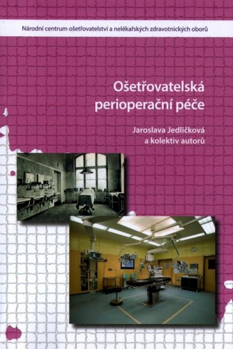 Ošetřovatelská perioperační péče (2.vydání) -