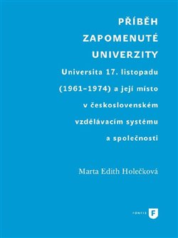 Příběh zapomenuté univerzity