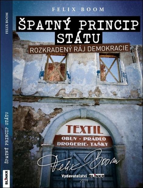 Špatný princip státu - Rozkradený ráj demokracie