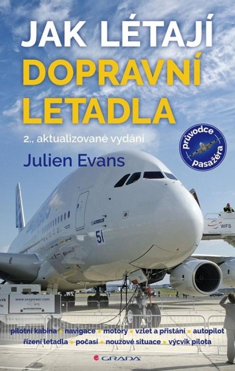 Jak létají dopravní letadla (2., aktualizované vydání) -