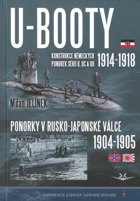 U-BOOTY konstrukce německých ponorek sérií U, UC a UB - Ponorky v Rusko-Japonské válce 1904-1905