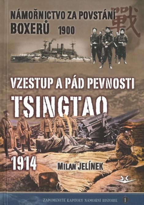 Vzestup a pád pevnosti Tsingtao 1914 - Námořnictvo za povstání boxerů 1900