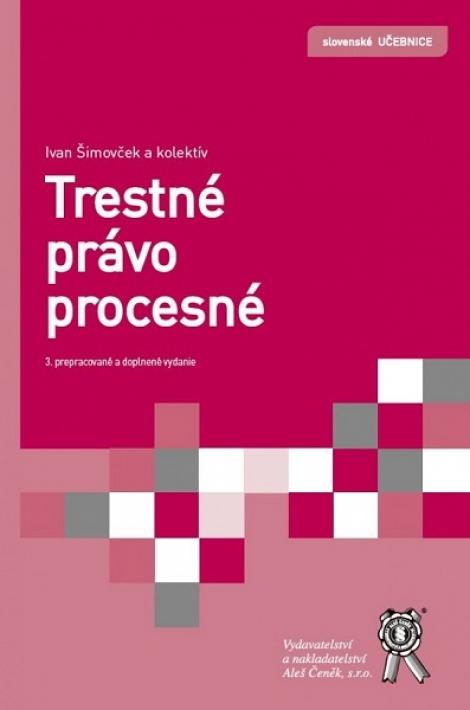 Trestné právo procesné (3. prepracované a doplnené vydanie) -