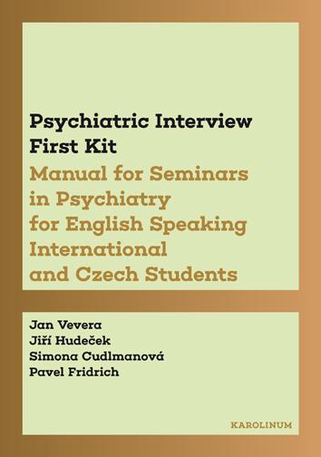 Psychiatric Interview First Kit