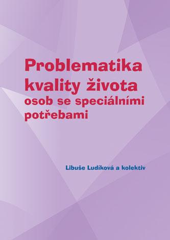 Problematika kvality života osob se speciálními potřebami