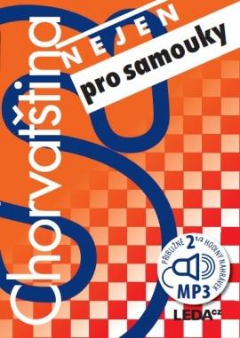 Chorvatština nejen pro samouky (2x Audio na CD, 1x kniha) -