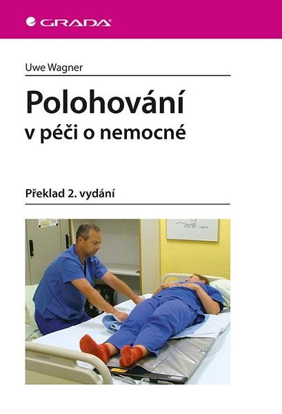 Polohování v péči o nemocné (Překlad 2. vydání)