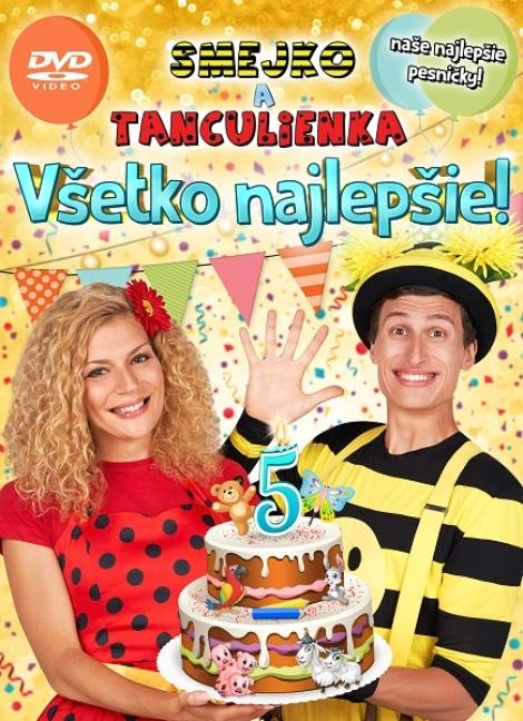 Smejko a Tanculienka: Všetko najlepšie! - DVD - Naše najlepšie pesničky