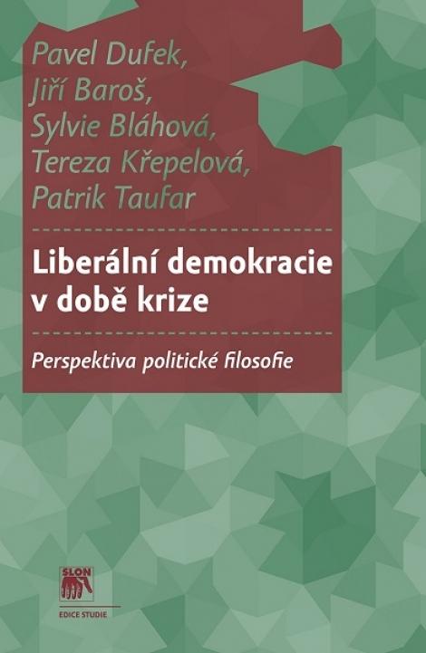 Liberální demokracie v době krize - Perspektiva politické filosofie