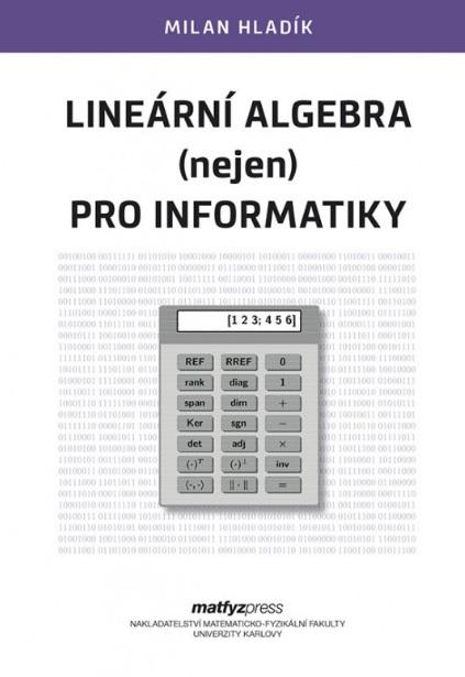 Lineární algebra (nejen) pro informatiky