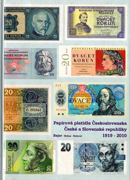 Papírová platidla Československa České a Slovenské republiky 1919 - 2010